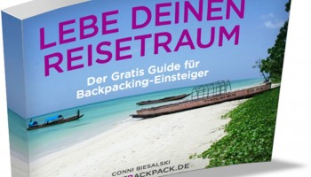 """Cover Gratis Guide für Backpackung-Einsteiger """"Lebe deinen Reisetraum"""" von Conni Biesalski"""