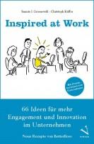 Aus dem Buch Inspired at Work von Sunnie Groeneveld und Christoph Küffer